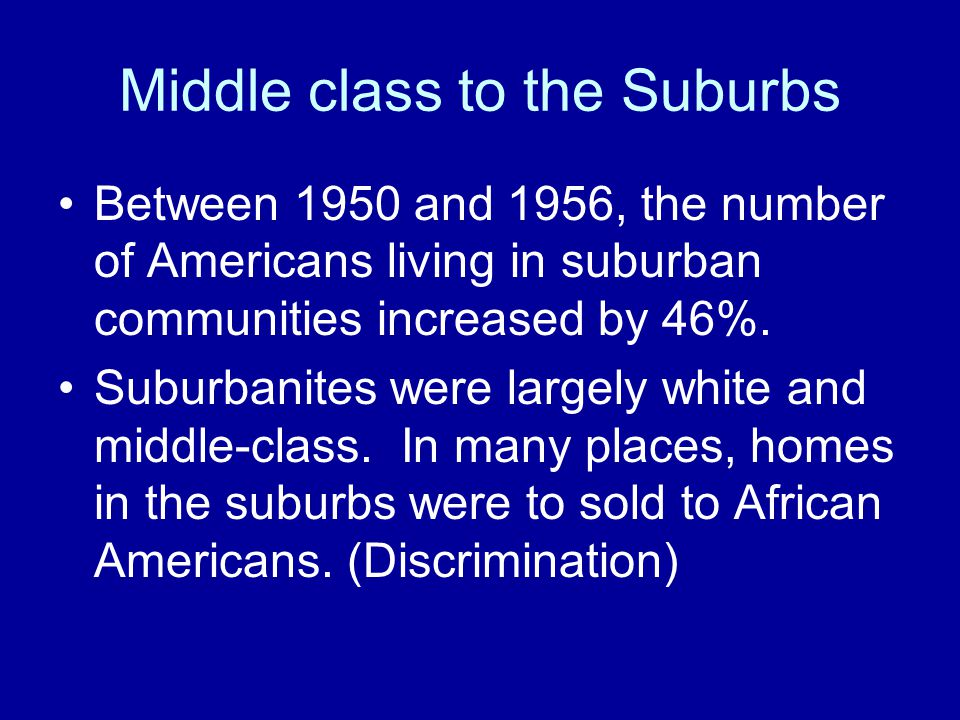 Middle class to the Suburbs
