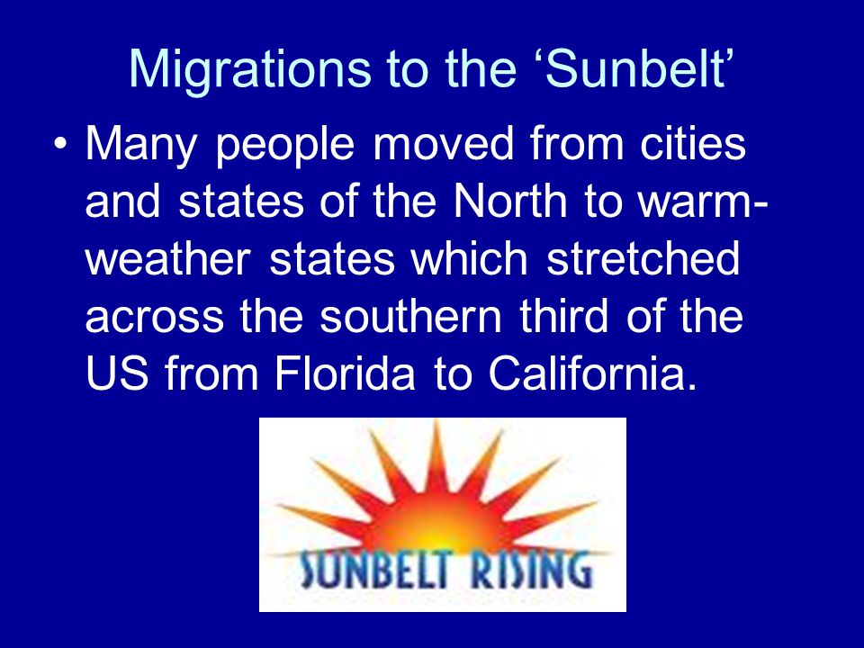 Migrations to the 'Sunbelt'