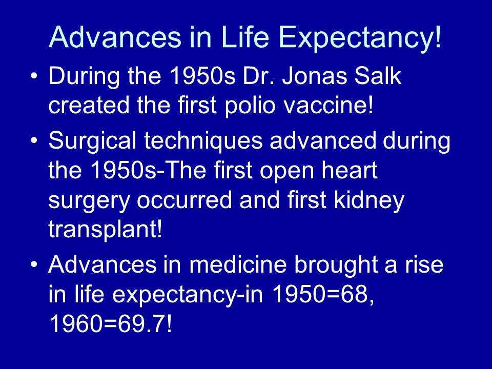 Advances in Life Expectancy!
