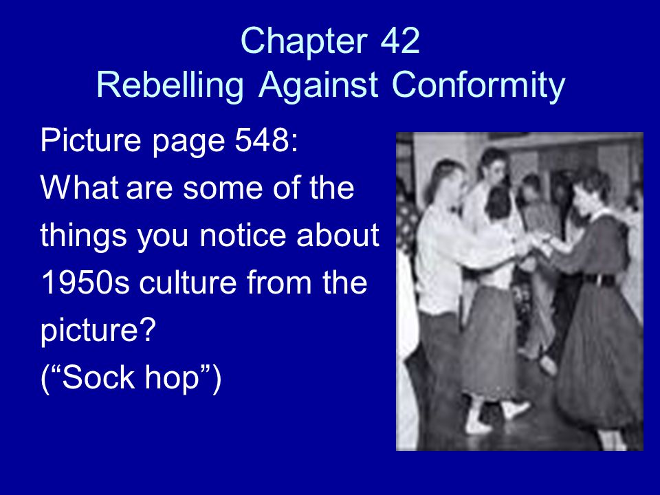 Chapter 42 Rebelling Against Conformity