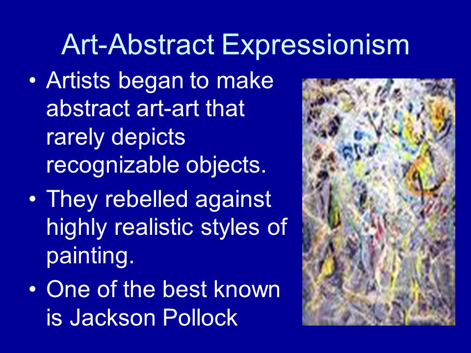 Art-Abstract Expressionism