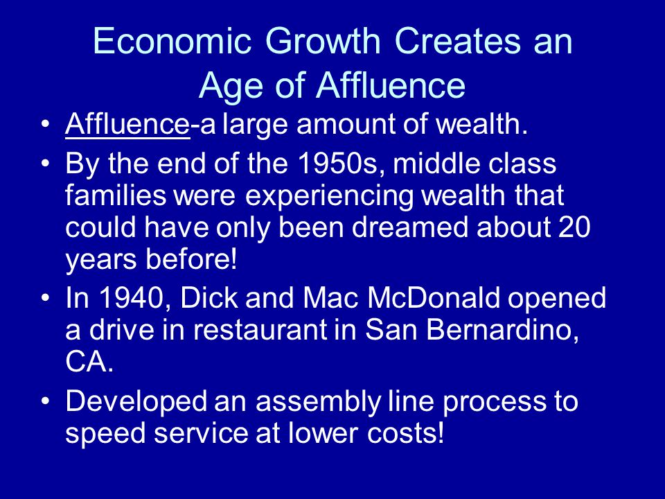 Economic Growth Creates an Age of Affluence