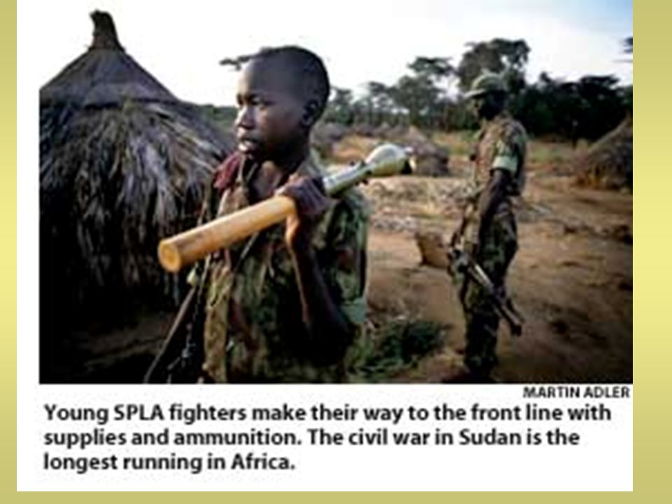 SPLA There are reports of child soldiers being used in the Darfur conflict as they were in the conflict in the south of Sudan.