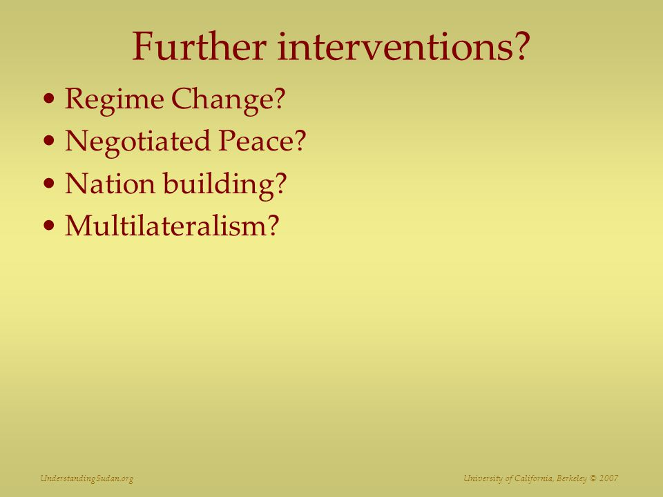 Further interventions