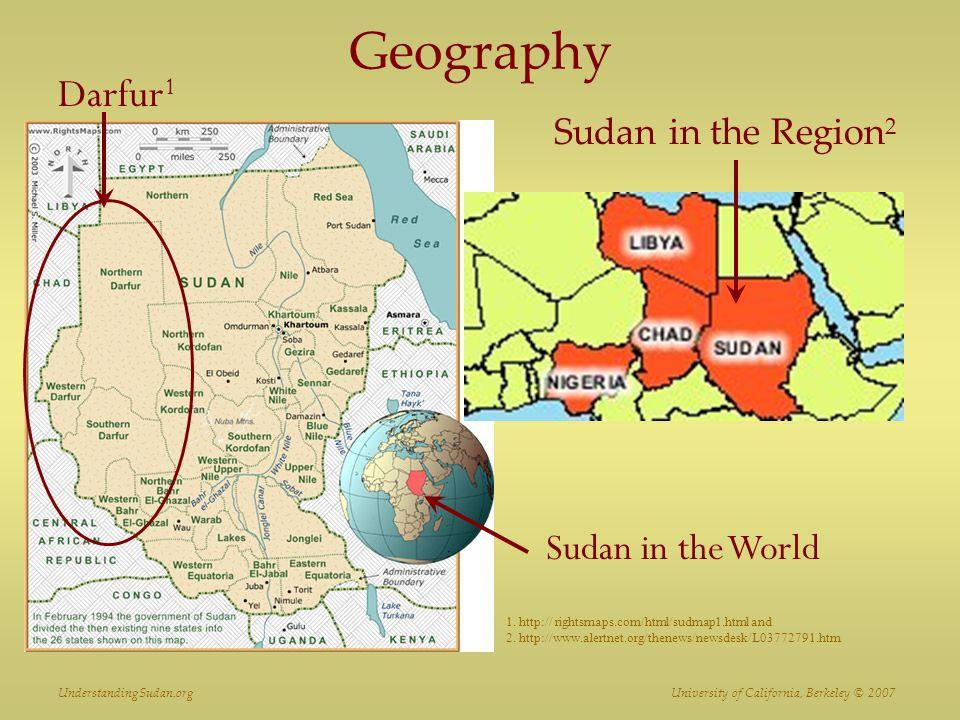 Geography Darfur1 Sudan in the World Sudan in the Region2