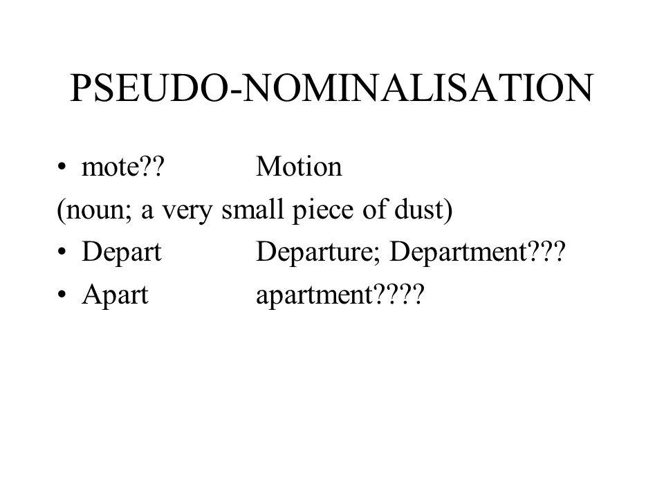 PSEUDO-NOMINALISATION