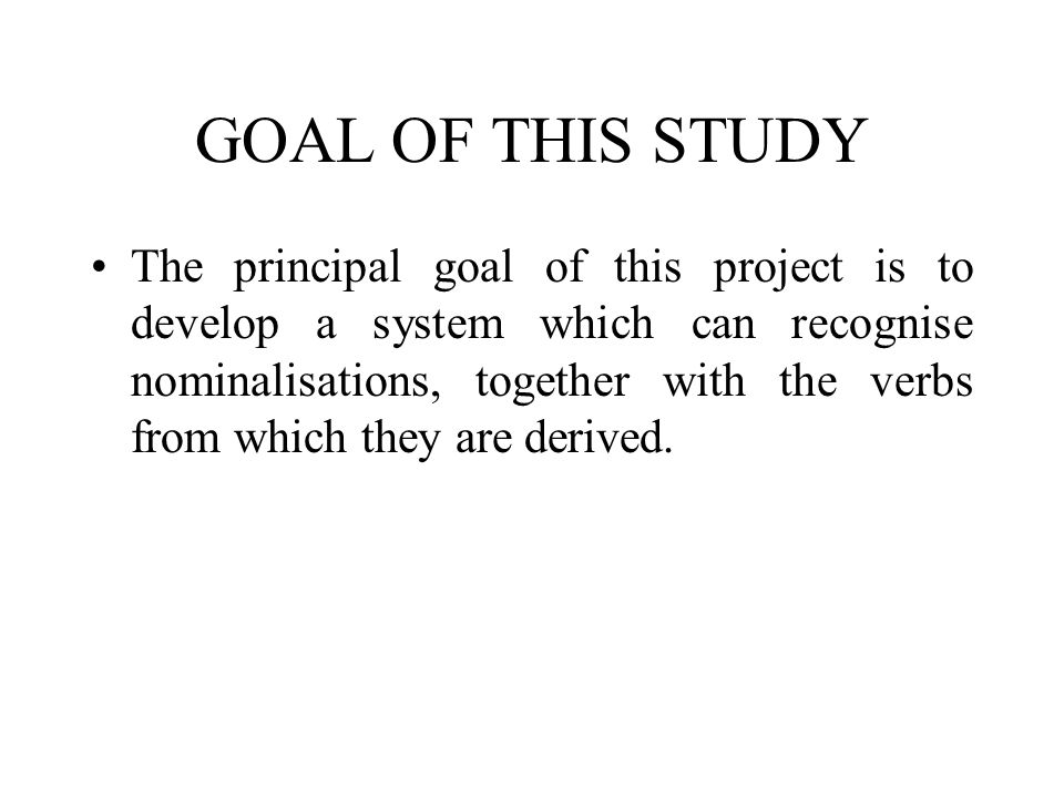 GOAL OF THIS STUDY