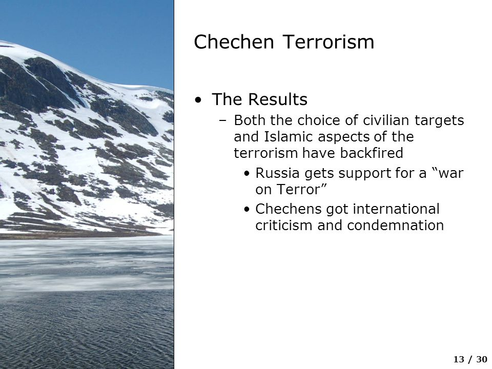 Chechen Terrorism The Results