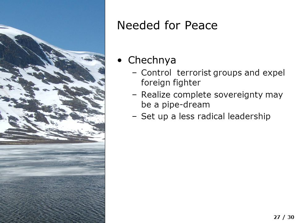 Needed for Peace Chechnya