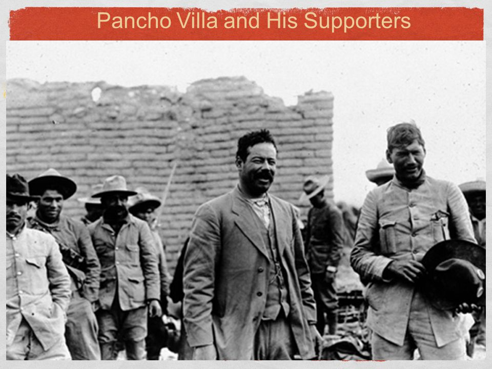 Pancho Villa and His Supporters