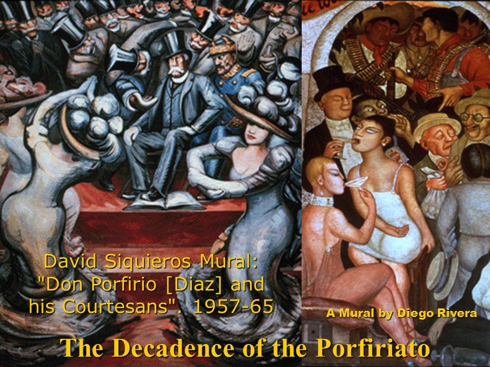 The Decadence of the Porfiriato