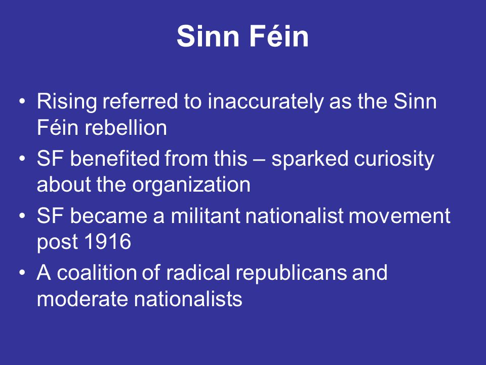 Sinn Féin Rising referred to inaccurately as the Sinn Féin rebellion