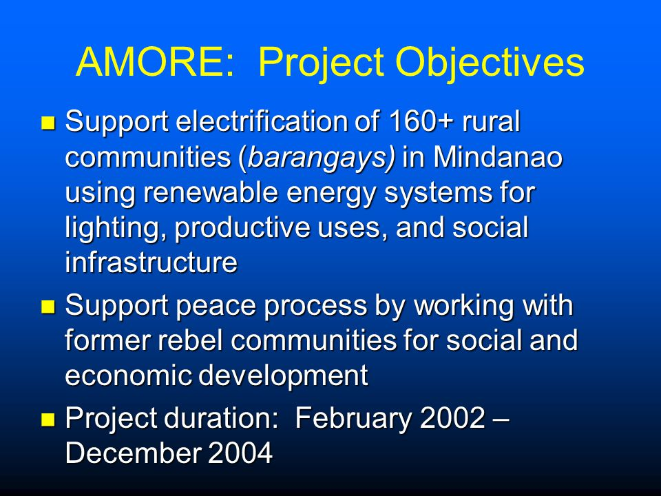AMORE: Project Objectives