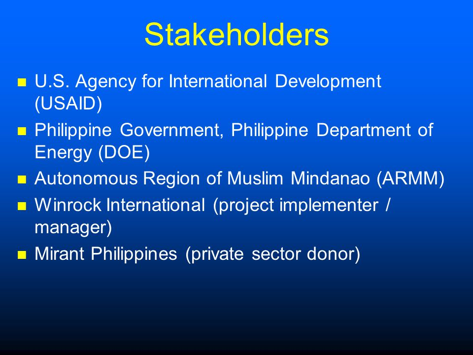 Stakeholders U.S. Agency for International Development (USAID)