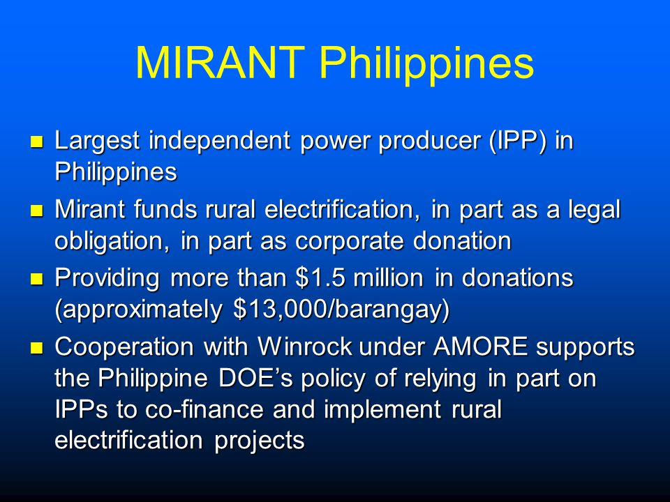 MIRANT Philippines Largest independent power producer (IPP) in Philippines.