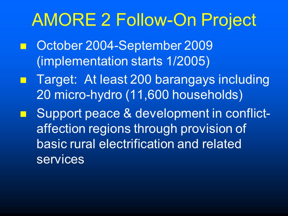 AMORE 2 Follow-On Project