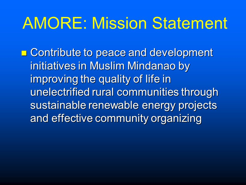 AMORE: Mission Statement