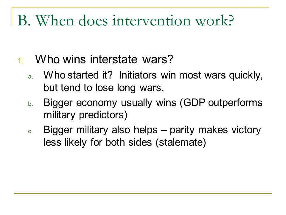 B. When does intervention work