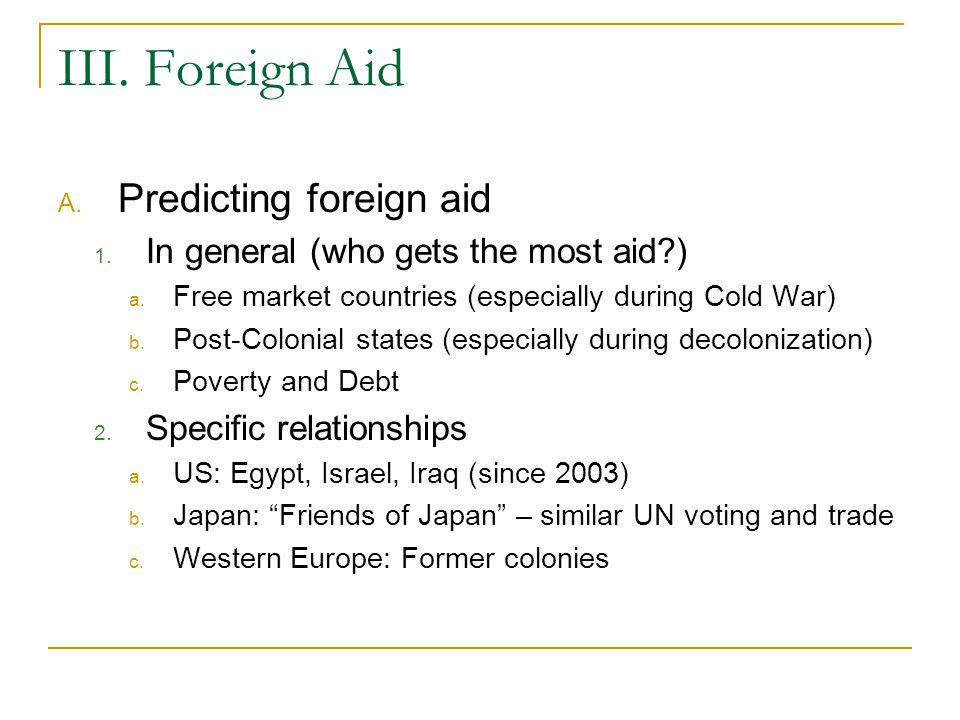 III. Foreign Aid Predicting foreign aid