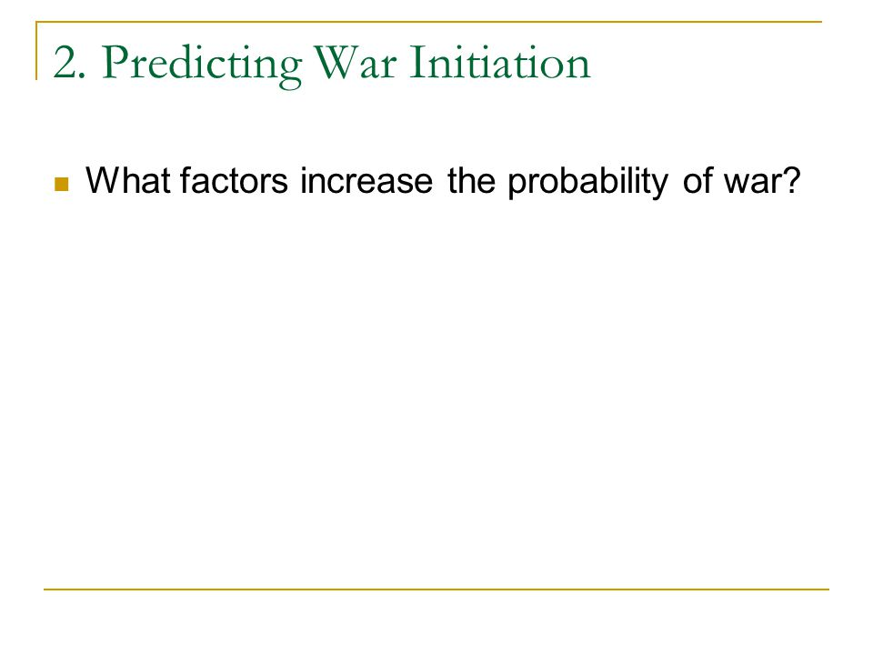 2. Predicting War Initiation