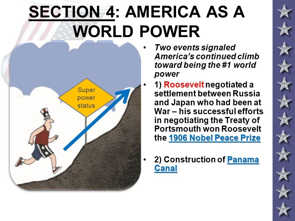 SECTION 4: AMERICA AS A WORLD POWER