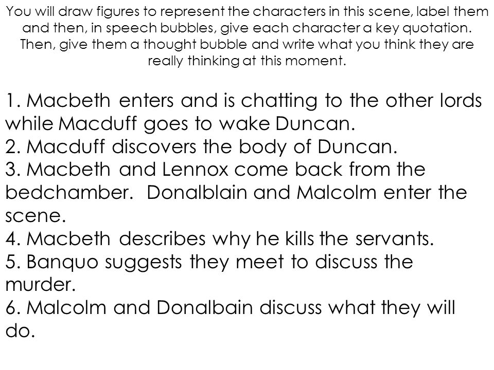 2. Macduff discovers the body of Duncan.