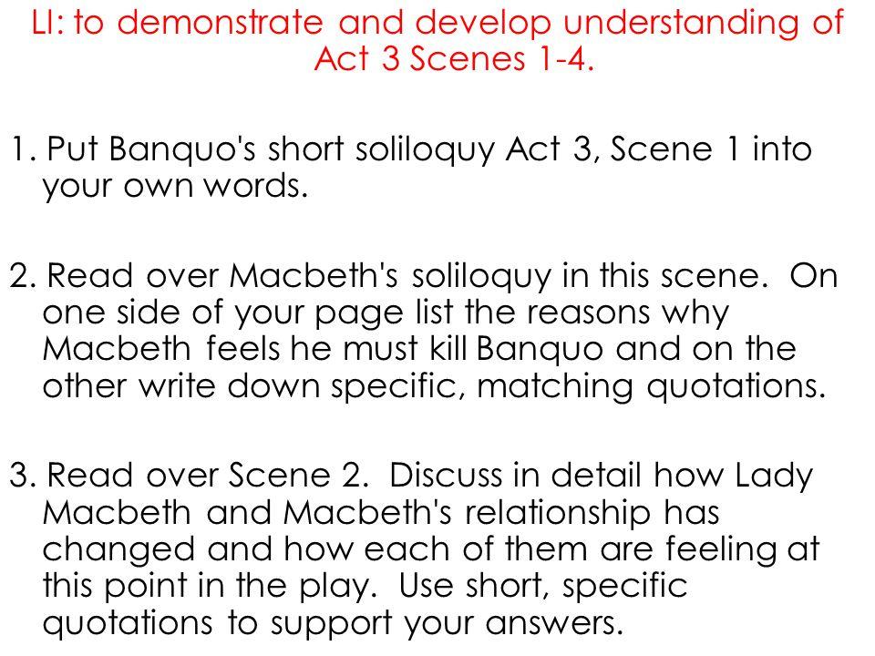 LI: to demonstrate and develop understanding of Act 3 Scenes 1-4.