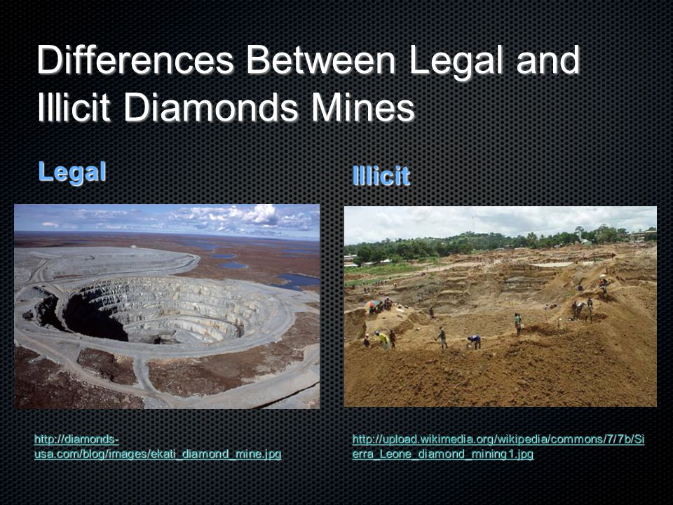 Differences Between Legal and Illicit Diamonds Mines