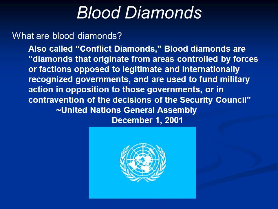 Blood Diamonds What are blood diamonds