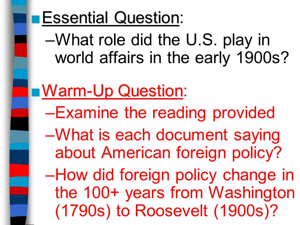 What role did the U.S. play in world affairs in the early 1900s