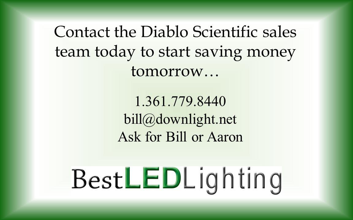 Contact the Diablo Scientific sales team today to start saving money tomorrow…