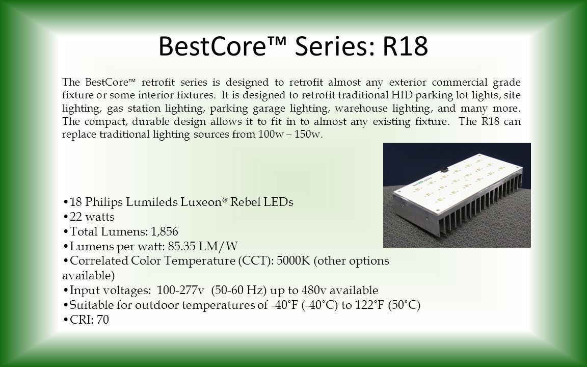 BestCore™ Series: R18 18 Philips Lumileds Luxeon® Rebel LEDs 22 watts