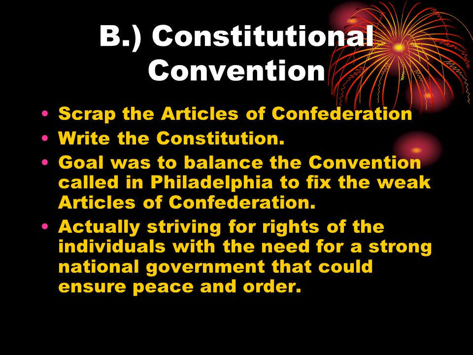 B.) Constitutional Convention
