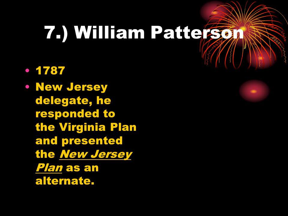 7.) William Patterson 1787.