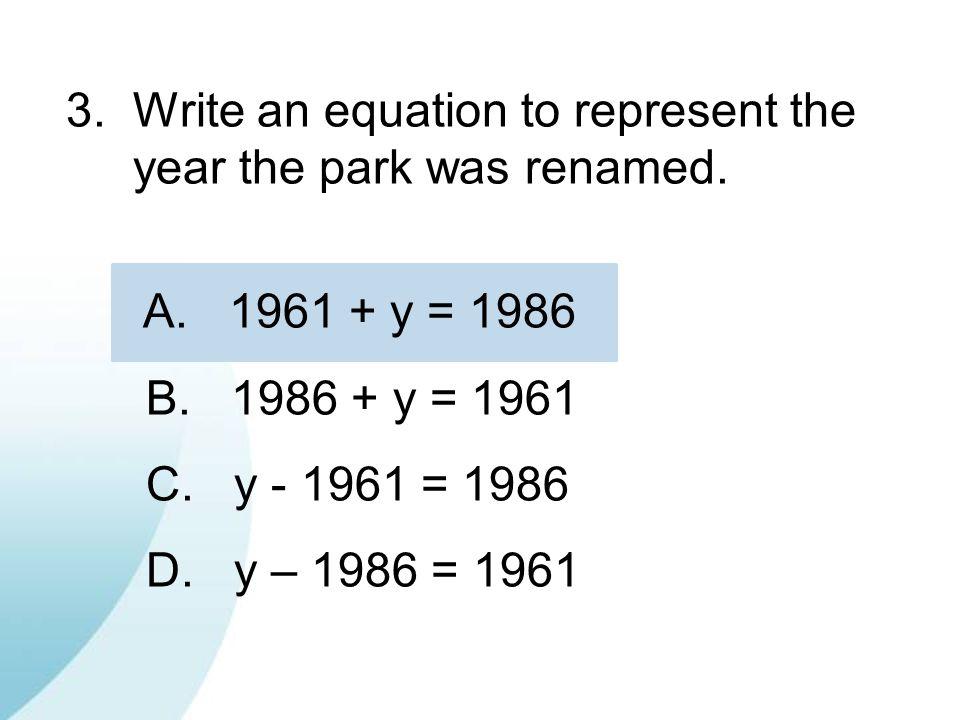 3. Write an equation to represent the