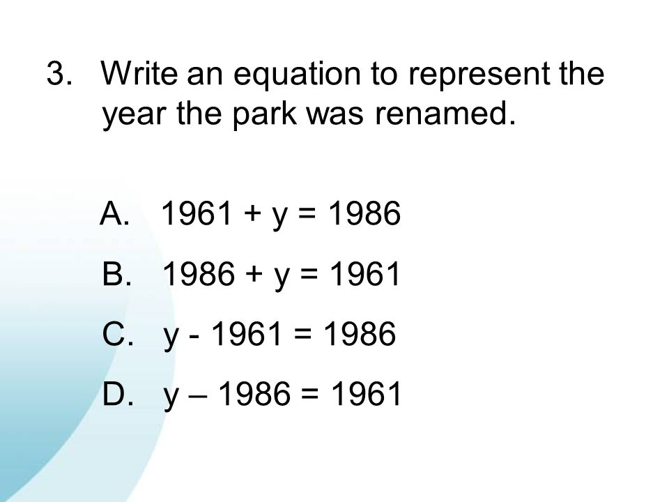 Write an equation to represent the