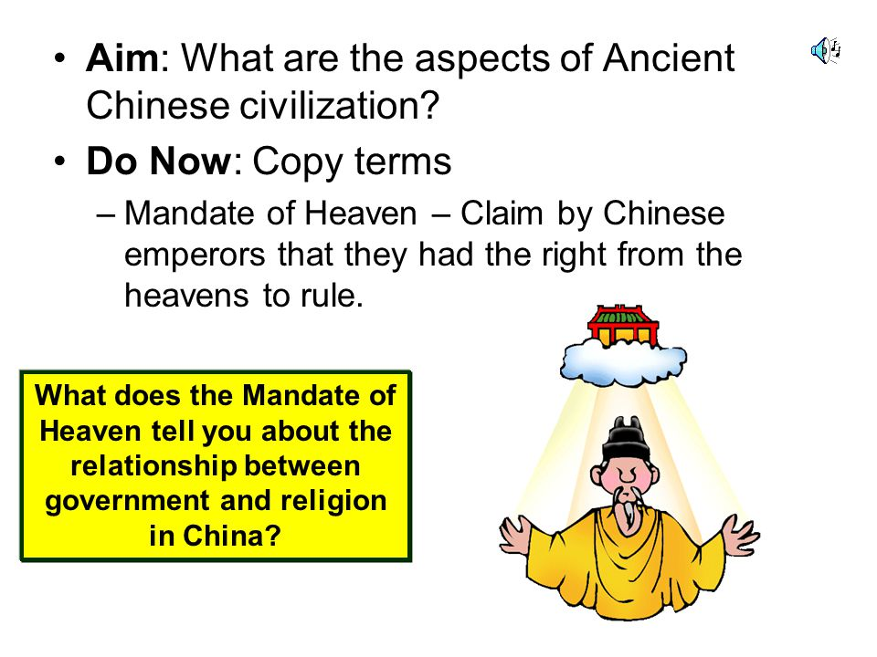 Aim: What are the aspects of Ancient Chinese civilization