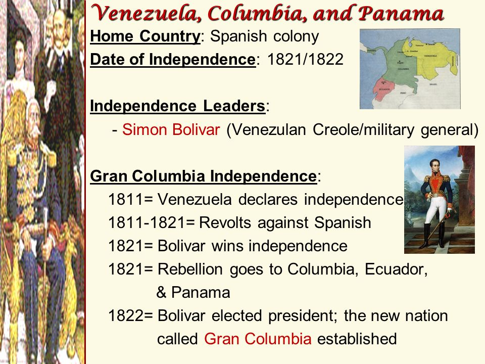 Venezuela, Columbia, and Panama