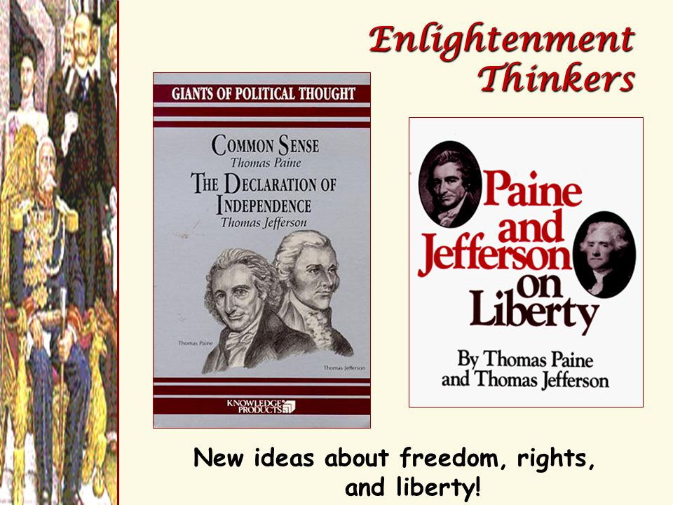 New ideas about freedom, rights, and liberty!