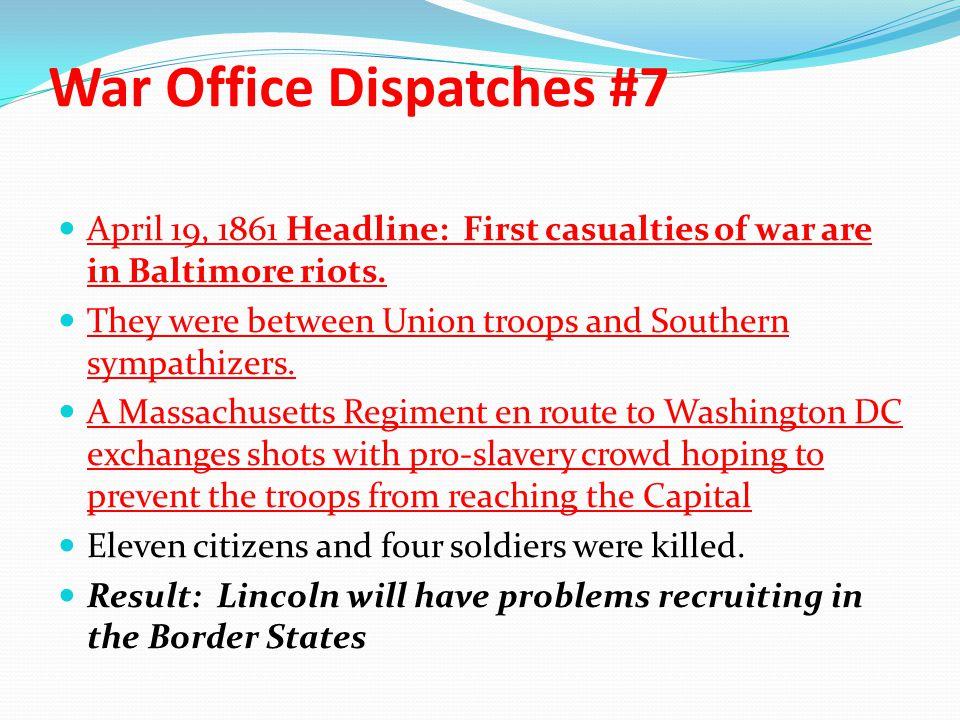 War Office Dispatches #7