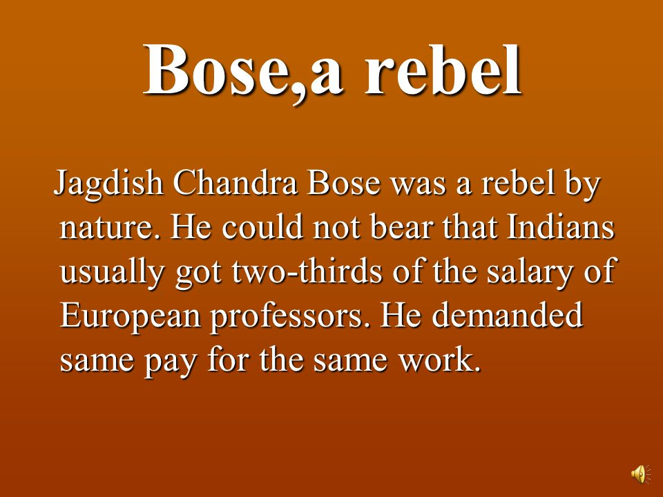 Bose,a rebel
