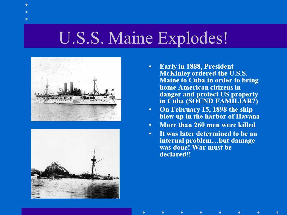 U.S.S. Maine Explodes!