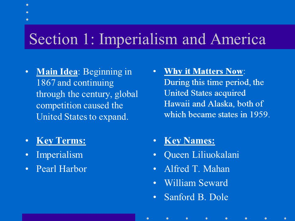 Section 1: Imperialism and America