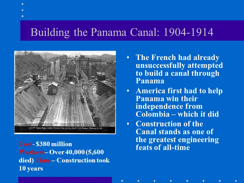 Building the Panama Canal: 1904-1914
