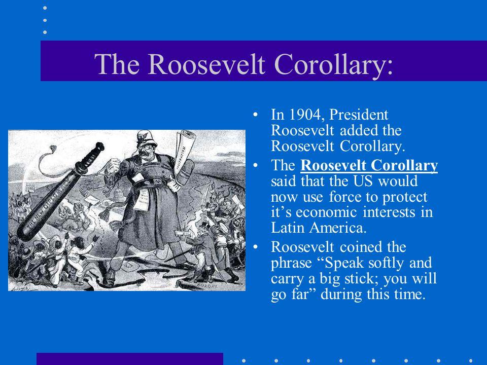 The Roosevelt Corollary: