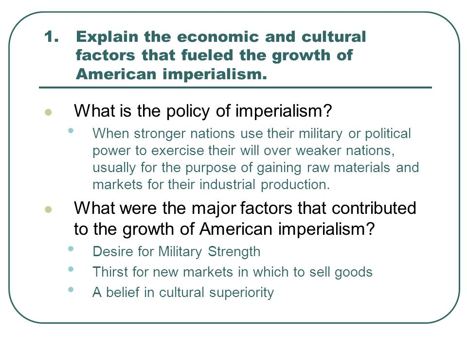 What is the policy of imperialism