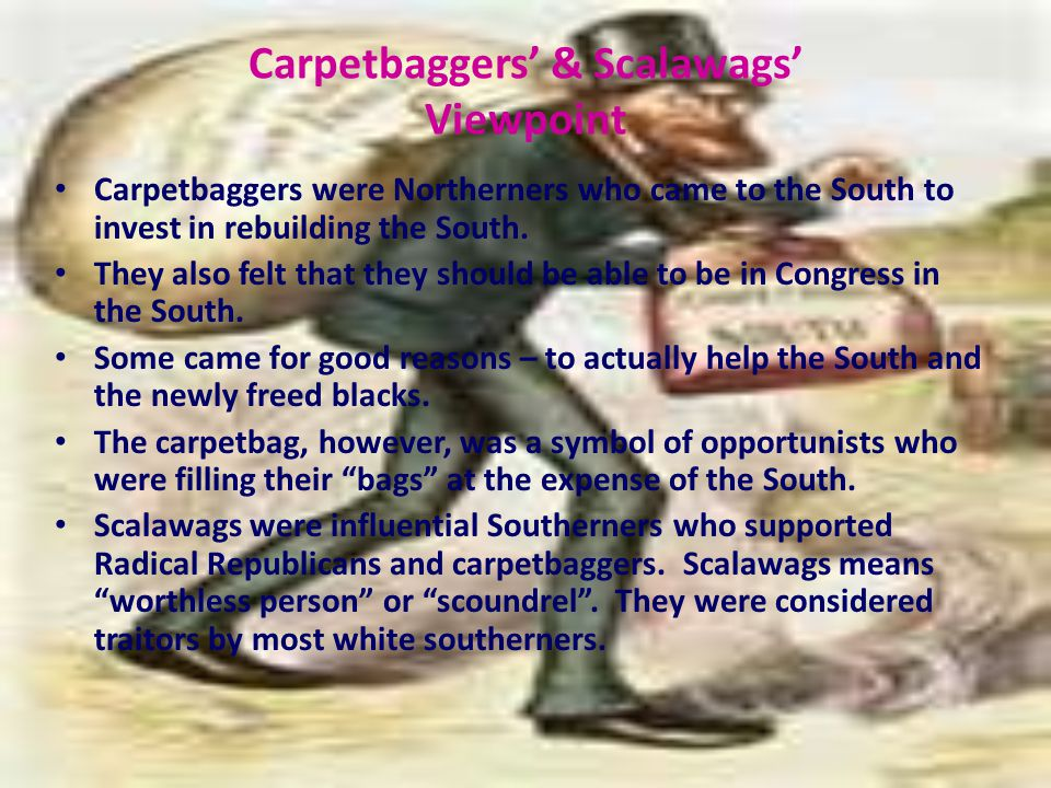 Carpetbaggers' & Scalawags' Viewpoint