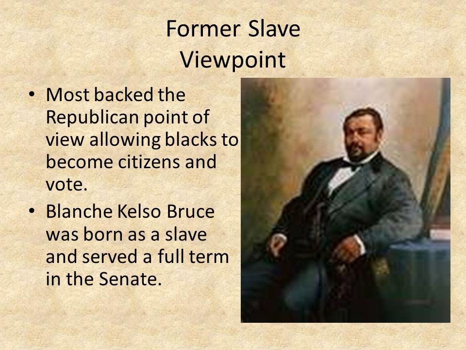 Former Slave Viewpoint