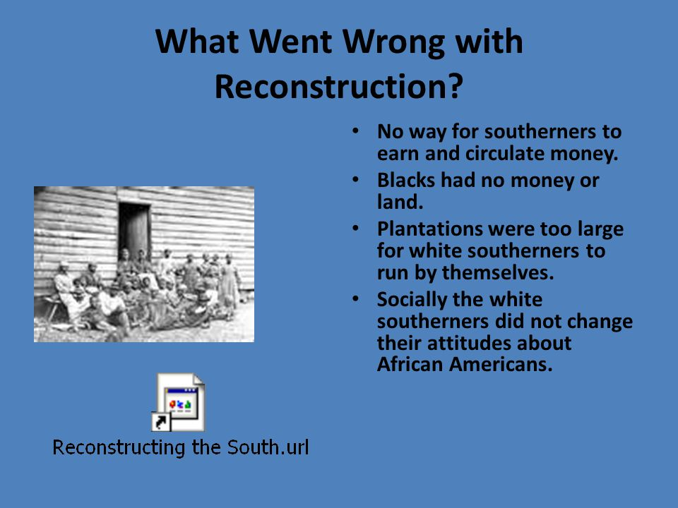 What Went Wrong with Reconstruction