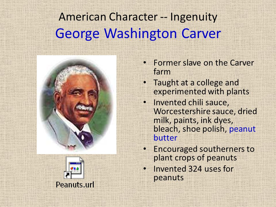 American Character -- Ingenuity George Washington Carver